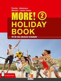 MORE! Holiday Book 2, mit 1 Audio-CD