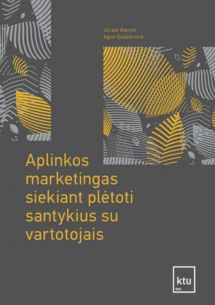 Aplinkos marketingas siekiant plėtoti santykius su vartotojais