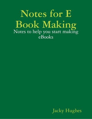 Notes for E Book Making