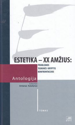 Estetika XX a. Antologija. I t