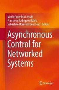 Asynchronous Control for Networked Systems