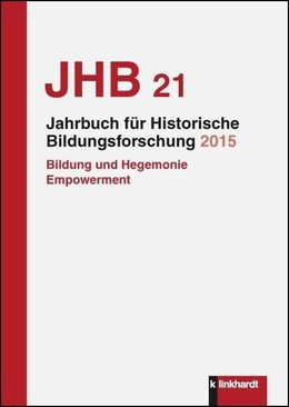 Jahrbuch für Historische Bildungsforschung, Band 21