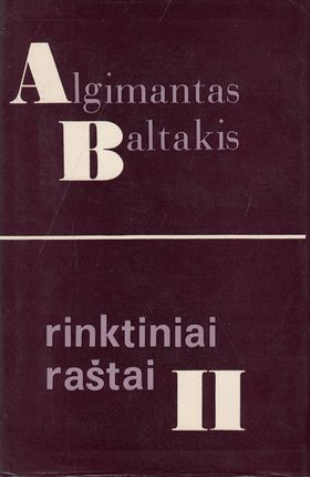 Algimantas Baltakis. Rinktiniai raštai II tomas