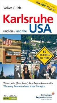 Karlsruhe und die USA / Karlsruhe and the USA
