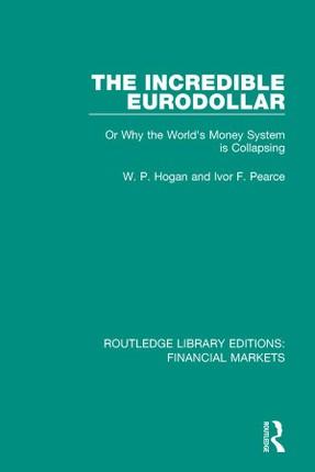 The Incredible Eurodollar
