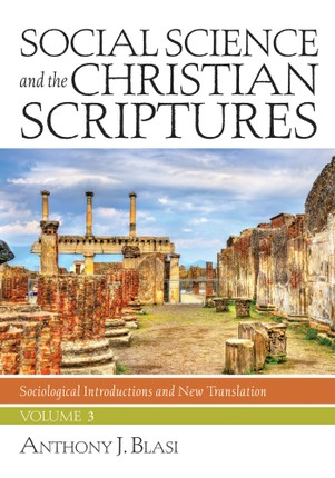 Social Science and the Christian Scriptures, Volume 3