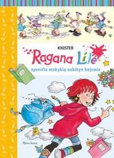 Ragana Lilė apverčia mokyklą aukštyn kojomis