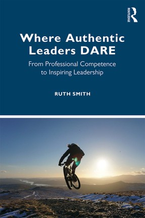 Where Authentic Leaders DARE