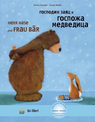 Herr Hase & Frau Bär. Kinderbuch Deutsch-Russisch