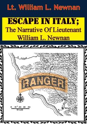 Escape In Italy; The Narrative Of Lieutenant William L. Newnan