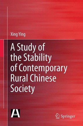 A Study of the Stability of Contemporary Rural Chinese Society