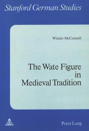 The Wate Figure in Medieval Tradition