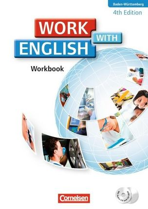 Work with English A2-B1. Workbook mit CD-ROM und CD. Baden-Württemberg