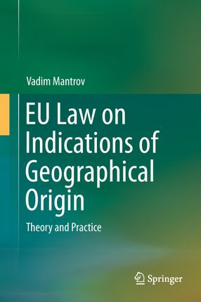 EU Law on Indications of Geographical Origin
