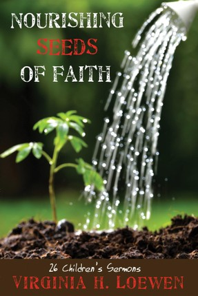 Nourishing Seeds of Faith