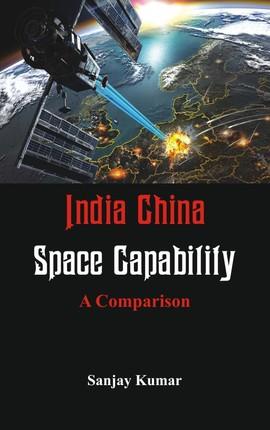 India China Space Capabilities