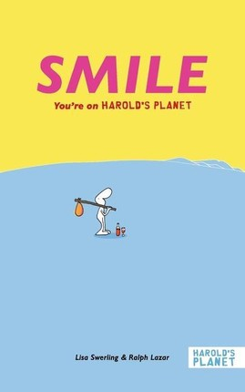 Smile: You're on Harold's Planet
