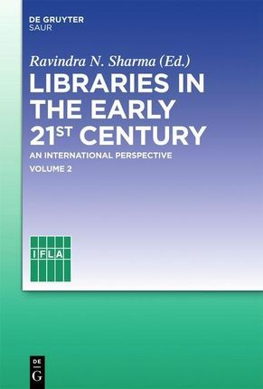 Libraries in the early 21st century, volume 2
