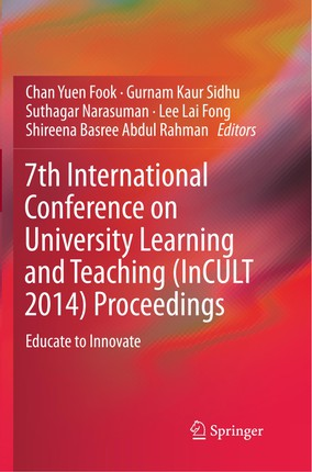 7th International Conference on University Learning and Teaching (InCULT 2014) Proceedings
