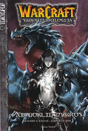 Vaiduoklių dykros: WarCraft: Sanvelo trilogija III tomas.