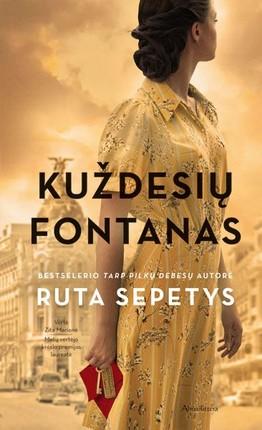 """KUŽDESIŲ FONTANAS: bestselerio """"Tarp pilkų debesų"""" autorės nauja knyga"""