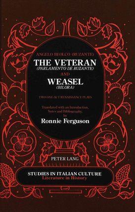 The Veteran (Parlamento de Ruzante) and Weasel (Bilora)