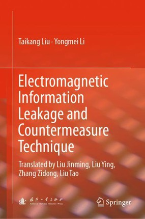 Electromagnetic Information Leakage and Countermeasure Technique