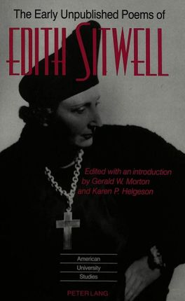 The Early Unpublished Poems of Edith Sitwell