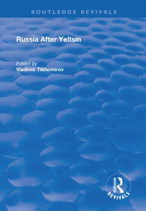 Russia After Yeltsin