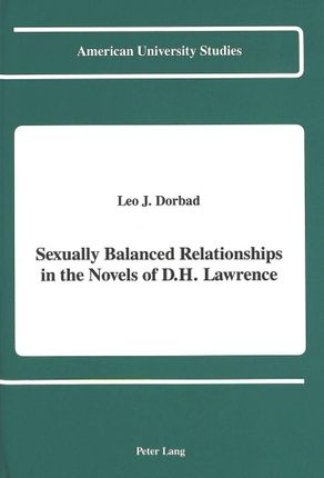 Sexually Balanced Relationships in the Novels of D.H. Lawrence