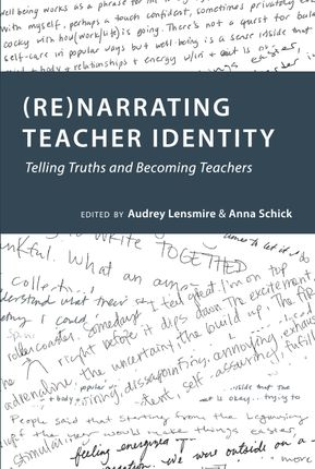 (Re)narrating Teacher Identity