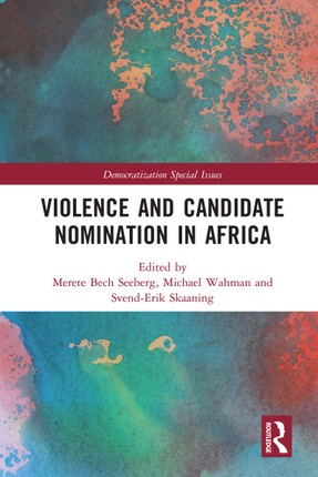 Violence and Candidate Nomination in Africa
