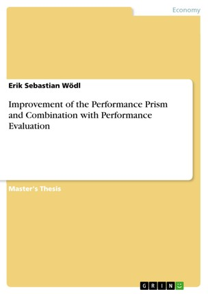 Improvement of the Performance Prism and Combination with Performance Evaluation