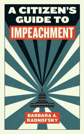 A Citizen's Guide To Impeachment