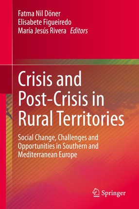 Crisis and Post-Crisis in Rural Territories