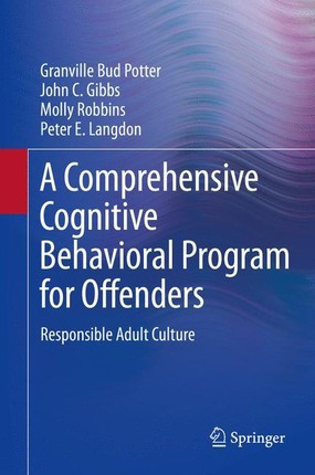 A Comprehensive Cognitive Behavioral Program for Offenders