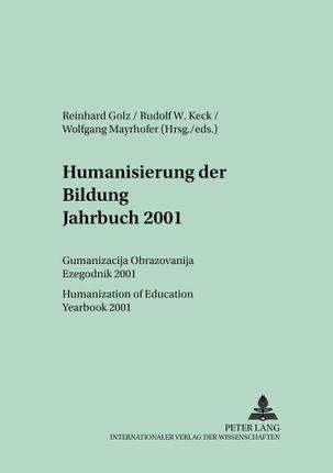 Humanisierung der Bildung- Jahrbuch 2001