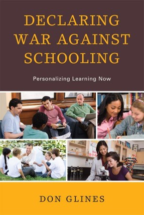 Declaring War Against Schooling
