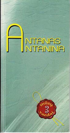 Antanas. Antanina
