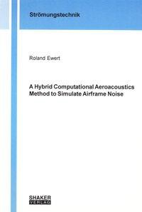 A Hybrid Computational Aeroacoustics Method to Simulate Airframe Noise