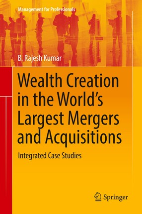 Wealth Creation in the World's Largest Mergers and Acquisitions