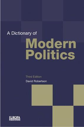 A Dictionary of Modern Politics