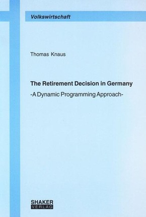 The Retirement Decision in Germany