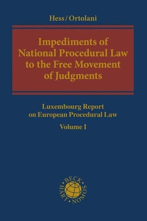 Impediments of National Procedural Law to the Free Movement of Judgments