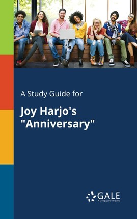 "A Study Guide for Joy Harjo's ""Anniversary"""
