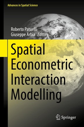 Spatial Econometric Interaction Modelling