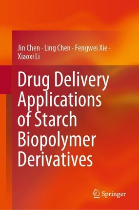 Drug Delivery Applications of Starch Biopolymer Derivatives