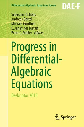 Progress in Differential-Algebraic Equations