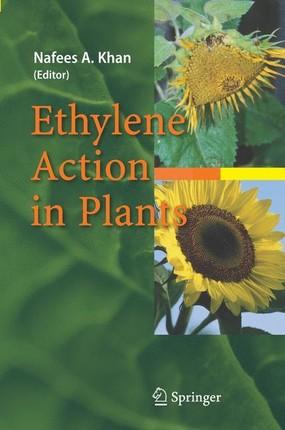 Ethylene Action in Plants