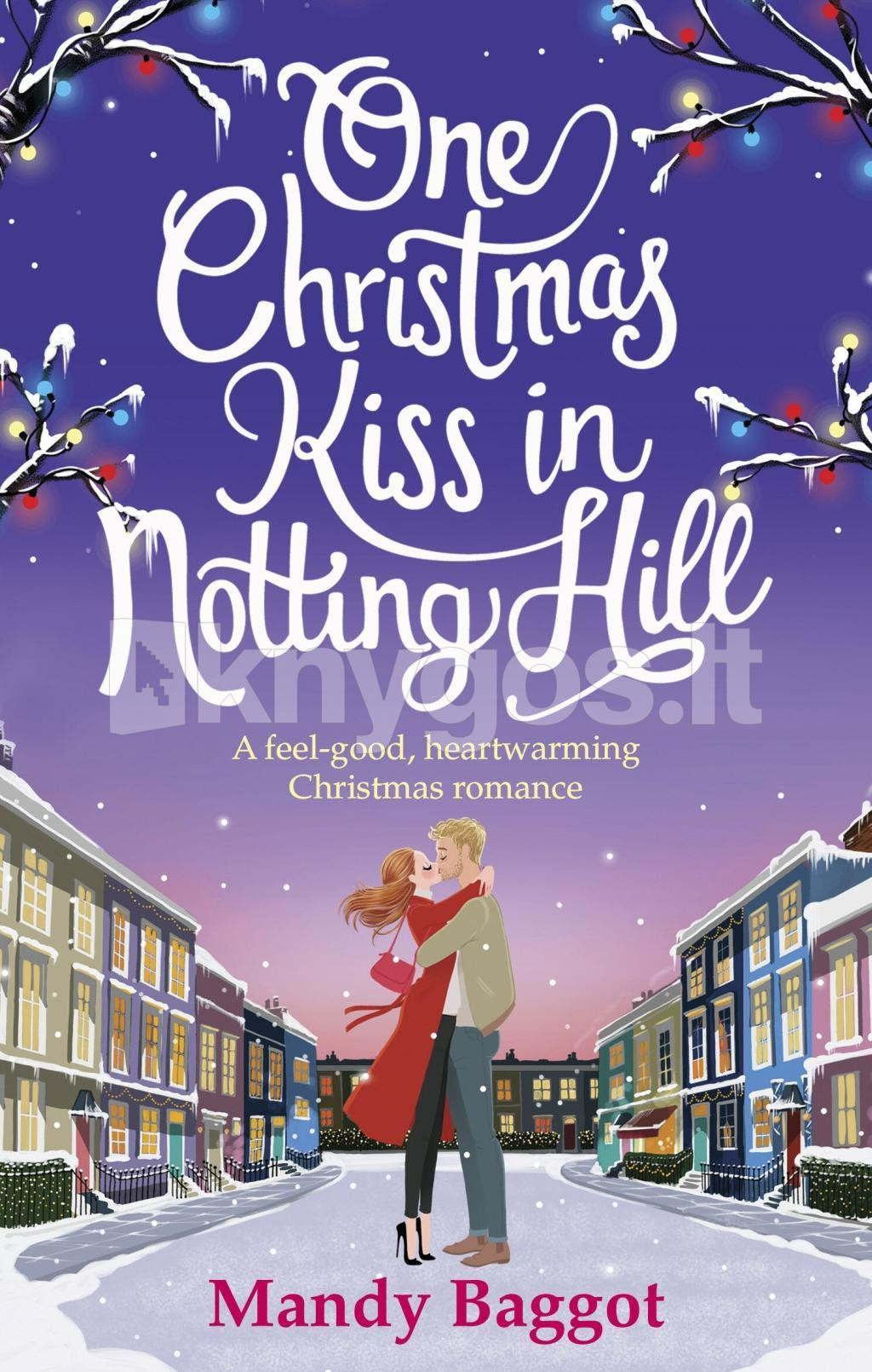Christmas Kiss 2.Knyga One Christmas Kiss In Notting Hill Knygos Lt
